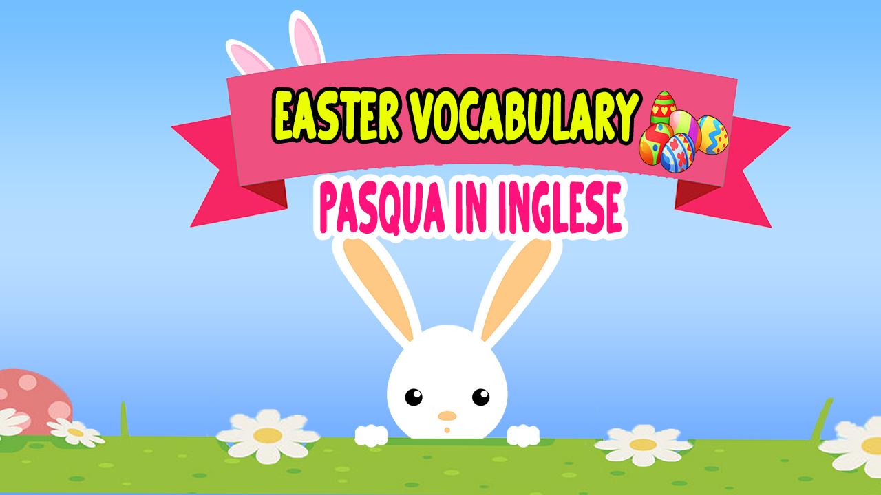 Pasqua in inglese ! Easter Words
