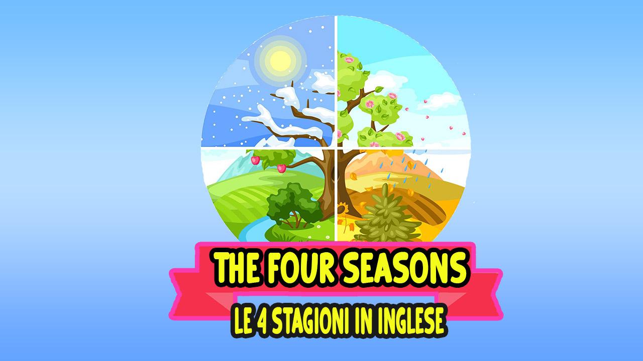 Le Quattro Stagioni in Inglese
